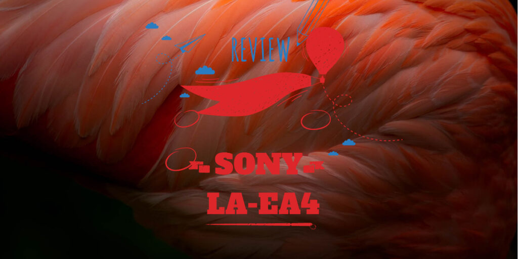 Sony Laea4 review