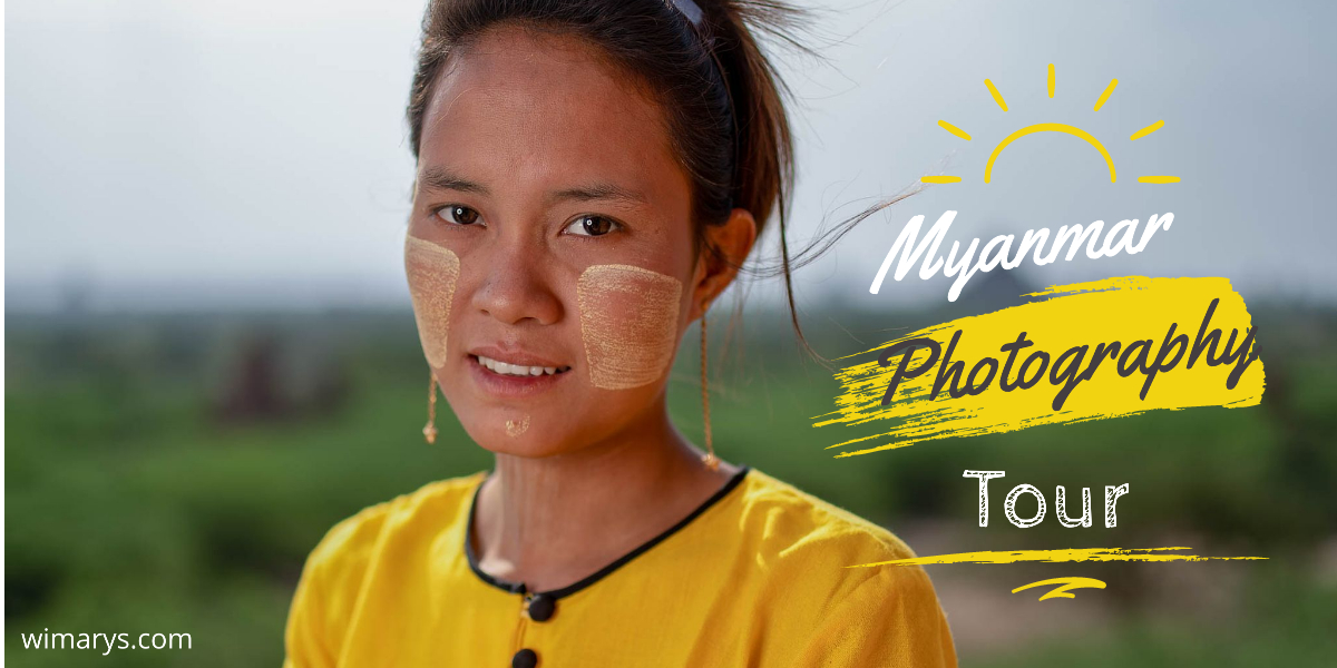 Myanmar photography tour on a budget