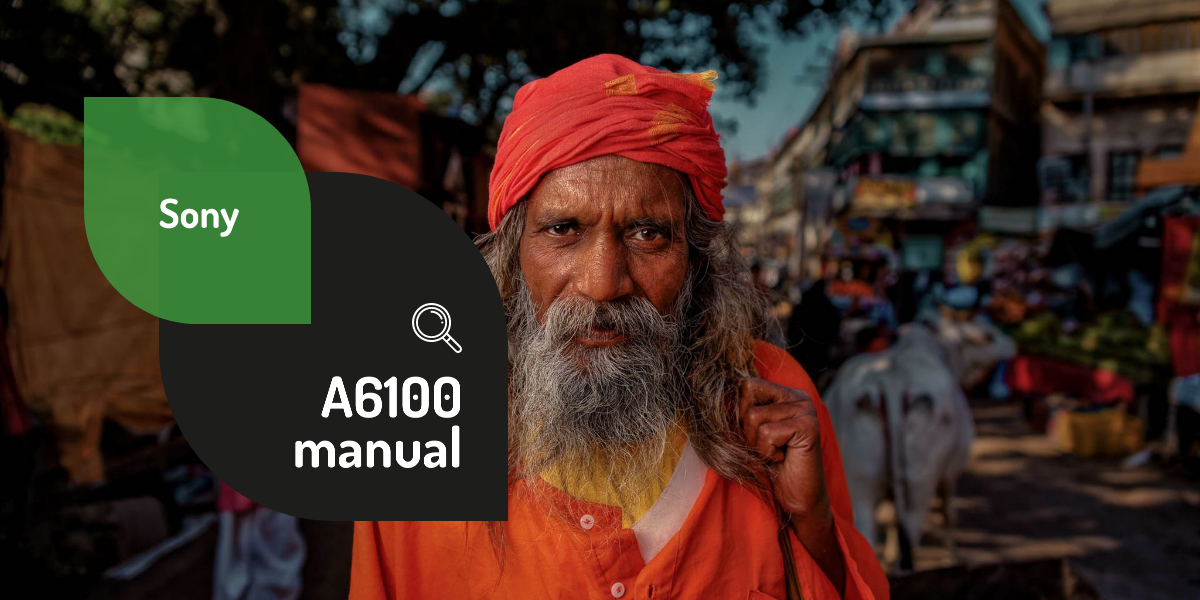 Sony A6100: settings, tips and tricks